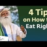 4 Tips on How to Eat Right – Sadhguru petworldglobal.com