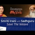 Smriti Irani in Conversation With Sadhguru on Save The Weave - 07 Aug 7:30 pm IST petworldglobal.com